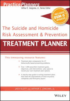 Suicide and Homicide Risk Assessment and Prevention Treatment Planner, with DSM-5 Updates