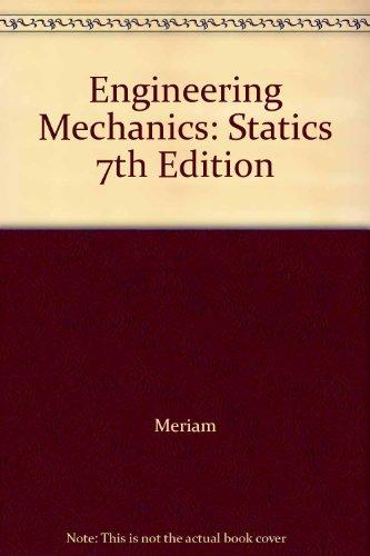 Engineering Mechanics: Statics 7th Edition