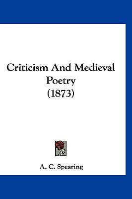 Criticism And Medieval Poetry (1873)