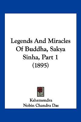 Legends And Miracles Of Buddha, Sakya Sinha, Part 1 (1895)