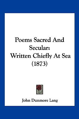 Poems Sacred And Secular: Written Chiefly At Sea (1873)