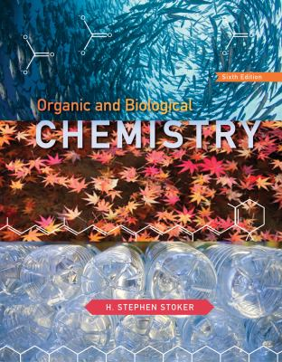 Organic and Biological Chemistry, 6th Edition