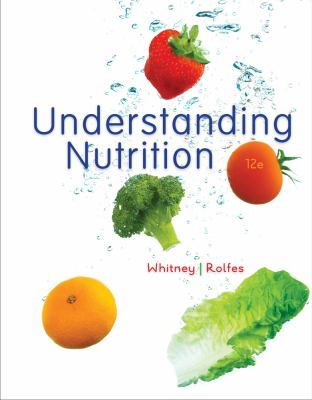 Understanding Nutrition, Update (with 2010 Dietary Guidelines)