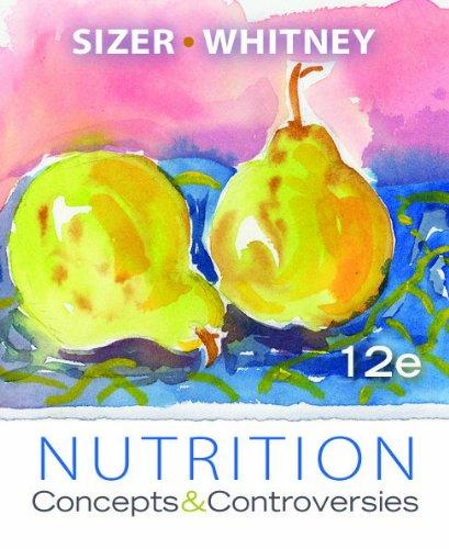 Nutrition: Concepts and Controversies, Update (with 2010 Dietary Guidelines)