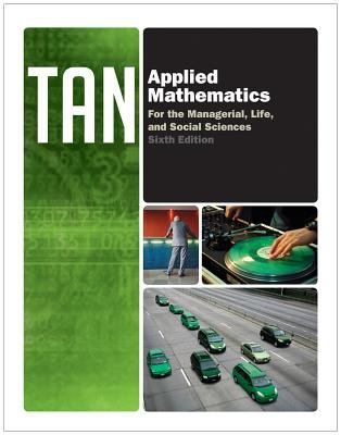 Applied Mathematics for the Managerial, Life, and Social Sciences (Textbooks Available with Cengage Youbook)