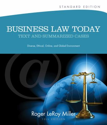 Business Law Today, Standard: Text and Summarized Cases (Miller Business Law Today Family)