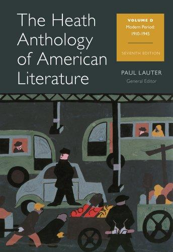 The Heath Anthology of American Literature: Volume D (Health Anthology of American Literature)