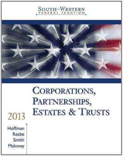 South-Western Federal Taxation 2013: Corporations, Partnerships, Estates and Trusts, Professional Version (with H&R Block @ Home CD-ROM)