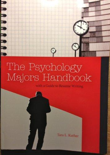 The Psychology Majors Handbook with a Guide to Resume Writing