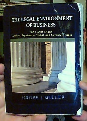 The Legal Environment of Business: Text and Cases - Ethical, Regulatory, Global, and Corporate Issues (Custom Edition for the University of Tennessee Knoxville) [2012]