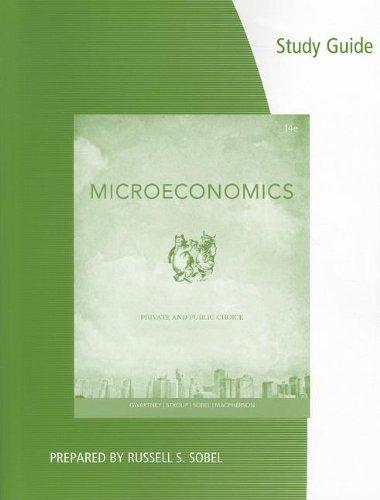 Coursebook for Gwartney/Stroup/Sobel/Macpherson's Microeconomics: Private and Public Choice, 14th