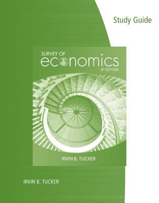Study Guide for Tucker's Survey of Economics, 8th