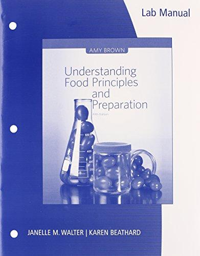 Lab Manual for Brown's Understanding Food: Principles and Preparation, 5th