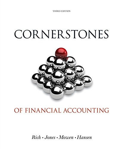 Cornerstones of Financial Accounting (with 2011 Annual Reports: Under Armour, Inc. & VF Corporation) (Cornerstones Series)