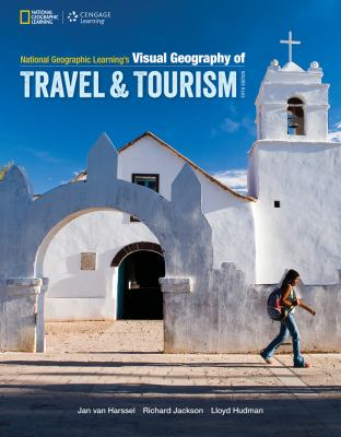 National Geographic Learning Visual Geography of Travel and Tourism