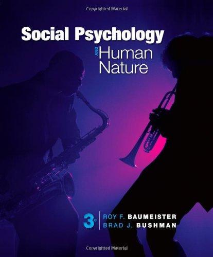Social Psychology And Human Nature Rd Edition