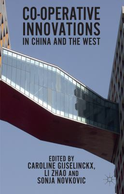 Cooperative Innovations in China and the West