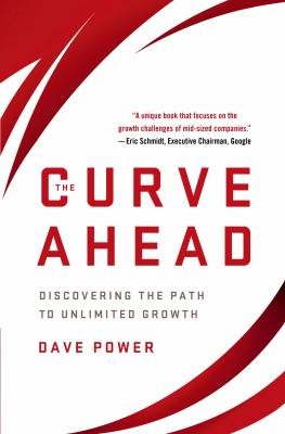Curve : Discovering the Path to Unlimited Company Growth