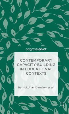 Contemporary Capacity-Building in Educational Contexts (Palgrave Pivot)
