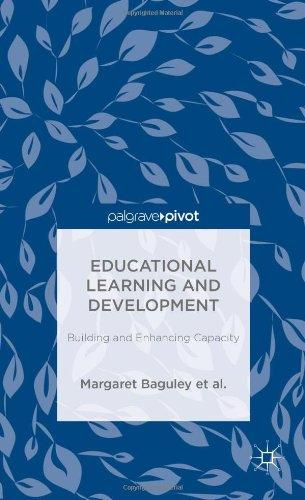 Educational Learning and Development: Building and Enhancing Capacity (Palgrave Pivot)