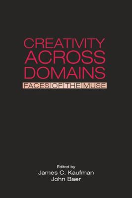 Creativity Across Domains : Faces of the Muse