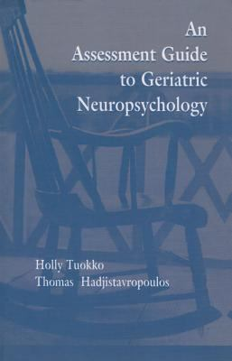Assessment Guide to Geriatric Neuropsychology