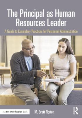Principal As Human Resources Leader : A Guide to Exemplary Practices for Personnel Administration