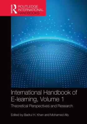 International Handbook of e-Learning Volume 1 : Theoretical Perspectives and Research