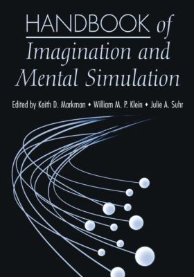 Handbook of Imagination and Mental Simulation