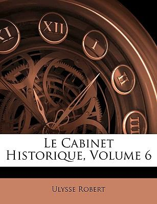 Le Cabinet Historique, Volume 6 (French Edition)
