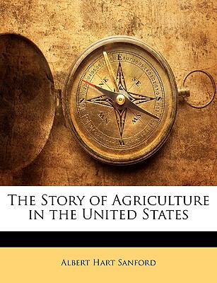 The Story of Agriculture in the United States