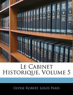 Le Cabinet Historique, Volume 5 (French Edition)