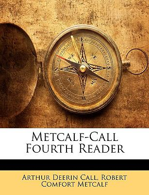 Metcalf-Call Fourth Reader