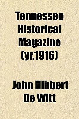 Tennessee Historical Magazine (yr.1916)