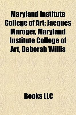Maryland Institute College of Art : Jacques Maroger, Maryland Institute College of Art, Deborah Willis