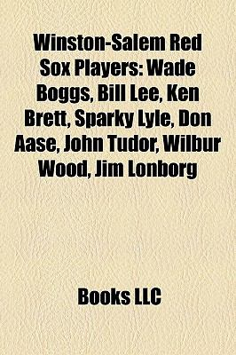 Winston-Salem Red Sox Players : Wade Boggs, Bill Lee, Ken Brett, Sparky Lyle, Don Aase, John Tudor, Wilbur Wood, Jim Lonborg, Todd Benzinger