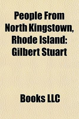 People from North Kingstown, Rhode Island : Gilbert Stuart
