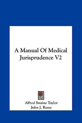 Manual of Medical Jurisprudence V2