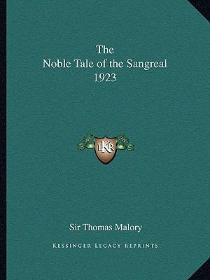 Noble Tale of the Sangreal 1923