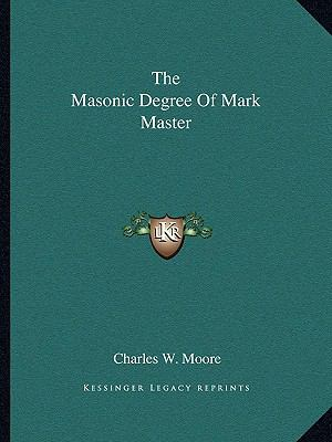 Masonic Degree of Mark Master