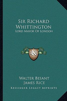 Sir Richard Whittington : Lord Mayor of London