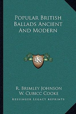 Popular British Ballads Ancient And Modern