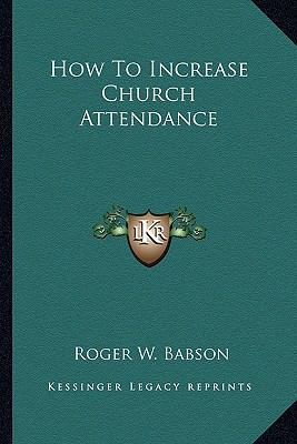How to Increase Church Attendance
