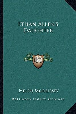 Ethan Allen's Daughter