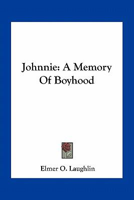 Johnnie : A Memory of Boyhood