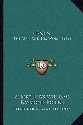 Lenin : The Man and His Work (1919)