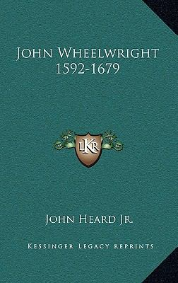 John Wheelwright 1592-1679