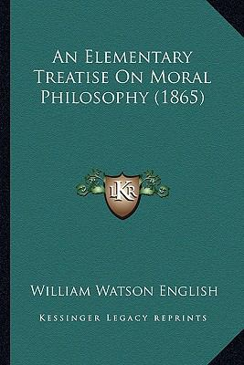 Elementary Treatise on Moral Philosophy