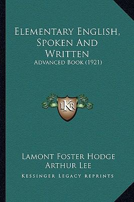 Elementary English, Spoken and Written : Advanced Book (1921)