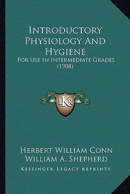 Introductory Physiology and Hygiene : For Use in Intermediate Grades (1908)